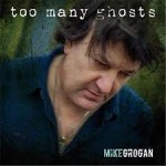 mike-grogan-too-many-ghosts-2017
